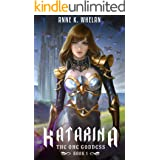 Katarina: The One Goddess (Book 1)