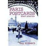 Paris Postcards: Short stories