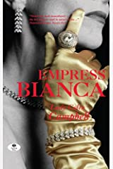 Empress Bianca Kindle Edition