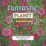ファンタスティック・プラネット: FANTASTIC PLANET 世界の美しい景観を集めたカラーリングブック (マルチメディア)