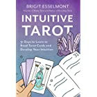 Intuitive Tarot: 31 Days to Learn to Read Tarot Cards and Develop Your Intuition (English Edition)