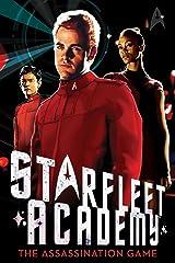 The Assassination Game (Star Trek: Starfleet Academy Book 4) Kindle Edition