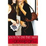 Gossip Girl 6: You're the one that I want
