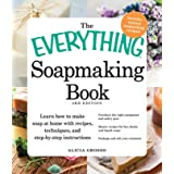 The Everything Soapmaking Book: Learn How to Make Soap at Home with Recipes, Techniques, and Step-by-Step Instructions - Purc