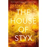 The House of Styx (Volume 1): The first in a ground breaking new science fiction series from the best-selling author of The Q