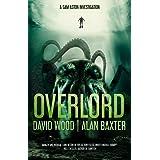 Overlord: A Sam Aston Investigation (Sam Aston Investigations Book 2)