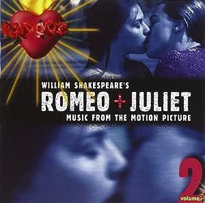 William Shakespeare's Romeo + Juliet Volume 2