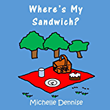 Where's My Sandwich? (English Edition)