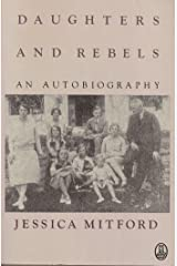 Daughters and Rebels: An Autobiography Paperback