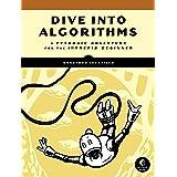 Algorithms for the Adventurous: A Pythonic Adventure for the Intrepid Beginner