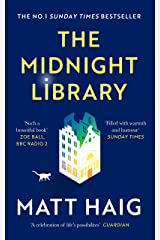 The Midnight Library: The No.1 Sunday Times bestseller and worldwide phenomenon Kindle Edition