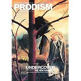 PRODISM(プロディズム) 2019年 01 月号 [雑誌]