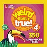 Weird But True 4: Expanded Edition (Weird but True, 6)