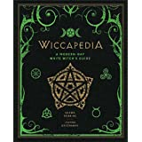 Wiccapedia: A Modern-Day White Witch's Guide: 1