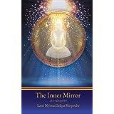 The Inner Mirror: A-tri Dzogchen