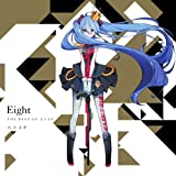 Eight -THE BEST OF 八王子P-(初回限定盤 )