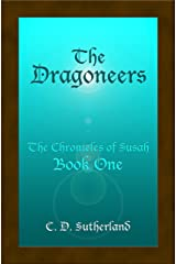 The Dragoneers (The Chronicles of Susah Book 1) (English Edition) Kindle版