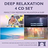 Deep Relaxation 4 CD Set - Soothing Nature Sounds for Meditation, Relaxation and Sleep - Nature's Perfect White Noise -