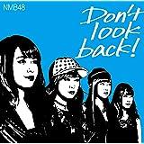 Don't look back! (限定盤Type-C) (Amazon限定オリジナル特典なし)