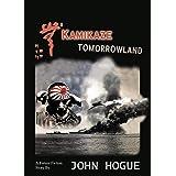 Kamikaze Tomorrowland (A Future Fiction Short Story)