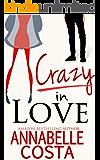 Crazy in Love (Matt & Anna Book 1) (English Edition)