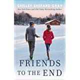 Friends to the End (Walnut Creek Series, The)