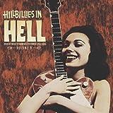 Hillbillies In Hell: Volume 9 (Random Color Vinyl)
