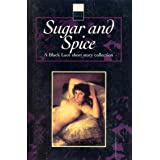 Sugar & Spice: A Black Lace Short Story Collection (Black Lace Series)