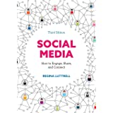 Social Media: How to Engage, Share, and Connect, Third Edition