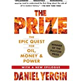 """""""The Prize: The Epic Quest for Oil, Money and Power """": The Epic Quest for Oil, Money & Power"""