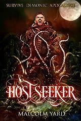 Hostseeker: Survive Demonic Apocalypse Kindle Edition