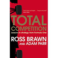 Total Competition: Lessons in Strategy from Formula One (Eng…