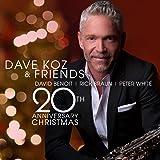 Dave Koz Friends 20Th Anniversary Christmas