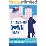 A Hand-Me-Down Heart: Texas General Cozy Cases (Texas General Cozy Cases of Romance Book 1)