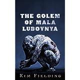 The Golem of Mala Lubovnya