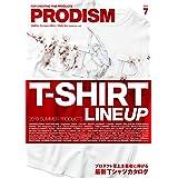 PRODISM(プロディズム) 2019年 07 月号 [雑誌]
