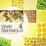 World Standard.03-A Tatsuo Sunaga Live Mix