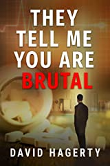 They Tell Me You Are Brutal (Duncan Cochrane Book 3) Kindle Edition