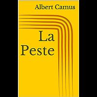 La Peste (French Edition)