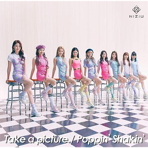 【Amazon.co.jp限定】Take a picture/Poppin' Shakin' (初回生産限定盤A) (メ…