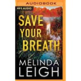 Save Your Breath: 6
