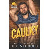 Caulky: 1