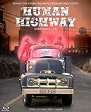 Human Highway/ [Blu-ray]