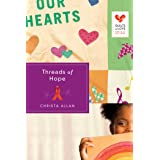 Threads of Hope (Quilts of Love Series)