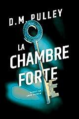 La Chambre forte (French Edition) Kindle Edition