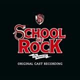 School Of Rock: The Musical (Original Broadway Cast)