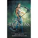 Grave Decisions: 3