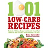 1,001 Low-Carb Recipes: Hundreds of Delicious Recipes from Dinner to Dessert That Let You Live Your Low-Carb Lifestyle and Ne