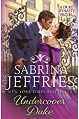 Undercover Duke: A captivating new novel from the queen of the sexy Regency romance! (Duke Dynasty) ペーパーバック