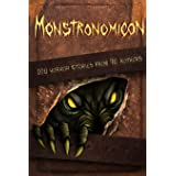 Monstronomicon: 100 Horror Stories from 70 Authors (Haunted Library)